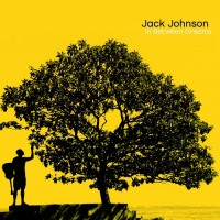 Purchase Jack Johnson - In Between Dreams