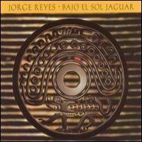 Purchase Jorge Reyes - Bajo El Sol Jaguar