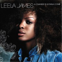 Purchase Leela James - A Change Is Gonna Come