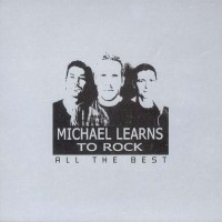 Purchase Michael Learns To Rock - All The Best