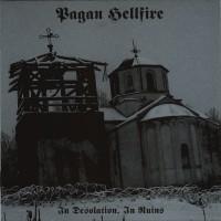 Purchase Pagan Hellfire - In Desolation, In Ruins