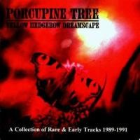 Purchase Porcupine Tree - Yellow Hedgerow Dreamscape