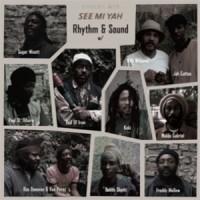 Purchase Rhythm & Sound - See Mi Yah