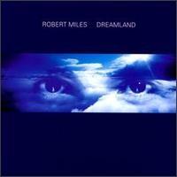 Purchase Robert Miles - Dreamland