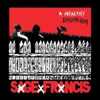 Purchase Sage Francis - A Healthy Distrust