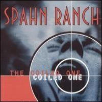 Purchase Spahn Ranch - The Coiled One