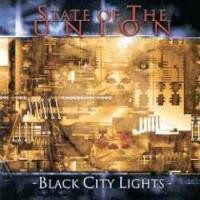 Purchase State Of The Union - Black City Lights