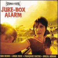 Purchase Stereo-Total - Juke-Box Alarm