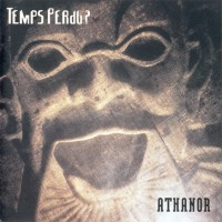 Purchase Temps Perdu - Athanor