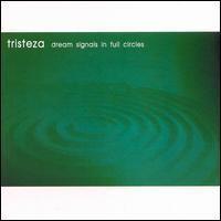 Purchase Tristeza - Dream Signals In Full Circles