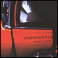 Purchase Underworld - Pearl's Girl (Ep)