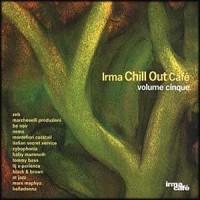 Purchase VA - IRMA Chill Out Cafe' Volume Cinque (Vol. 5)