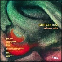 Purchase VA - IRMA Chill Out Cafe' Volume Sette (Vol. 7)