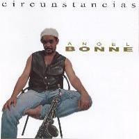 Purchase Angel Bonne - Circunstancias