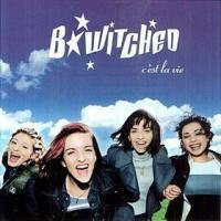 Purchase B*Witched - C'est La Vie