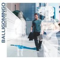 Purchase Balligomingo - Beneath The Surface