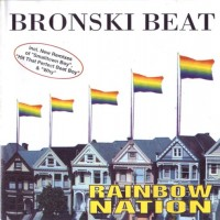 Purchase Bronski Beat - Rainbow Nation