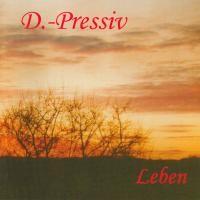 Purchase D.-Pressiv - Leben