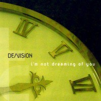 Purchase De/Vision - I'm Not Dreaming Of You (CDS)
