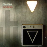 Purchase De/Vision - Turn Me On (CDS)