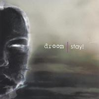 Purchase Droom - Stay! (Maxi)