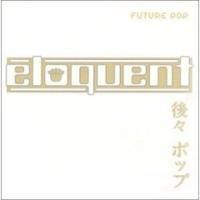 Purchase Eloquent - Future Pop