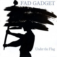 Purchase Fad Gadget - Under The Flag