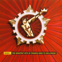 Purchase Frankie Goes to Hollywood - Bang!...The Greatest Hits