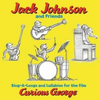 Purchase Jack Johnson - Sing-A-Longs And Lullabies For The Film Curious George