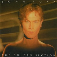 Purchase John Foxx - The Golden Section