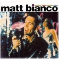 Purchase Matt Bianco - Another Time Another Place