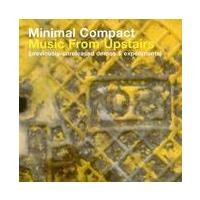 Purchase Minimal Compact - Music From Upstairs