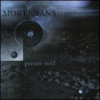Purchase Morticians - Private Void
