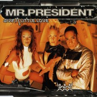 Purchase Mr. President - Give A Little Love (CDM)
