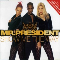 Purchase Mr. President - Show Me The Way (CDM)