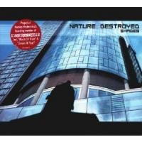 Purchase Nature Destroyed - Shades
