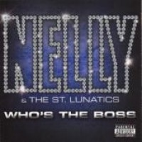 Purchase Nelly & The St. Lunatics - Who's The Boss