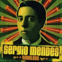 Purchase Sergio Mendes - Timeless