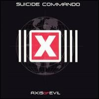 Purchase Suicide commando - Axis Of Evil