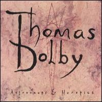 Purchase Thomas Dolby - Astronauts & Heretics