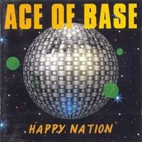 Purchase Ace Of Base - Happy Nation