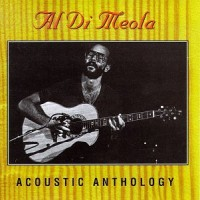 Purchase Al Di Meola - Acoustic Anthology