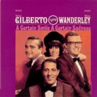 Purchase Astrud Gilberto & Walter Wanderley - A Certain Smile, A Certain Sadness