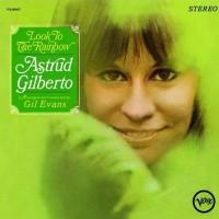 Purchase Astrud Gilberto - Look to the Rainbow