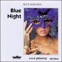 Purchase Blue Knights - Blue Night