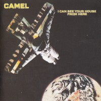 Purchase Camel - I Can See Your House From Here (Remastered 2009)
