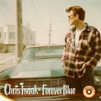 Purchase Chris Isaak - Forever Blue