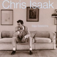 Purchase Chris Isaak - Baja Sessions