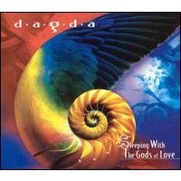Purchase Dagda - Sleeping with the Gods of Love