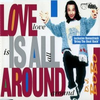 Purchase DJ Bobo - Love Is All Around (CDS)